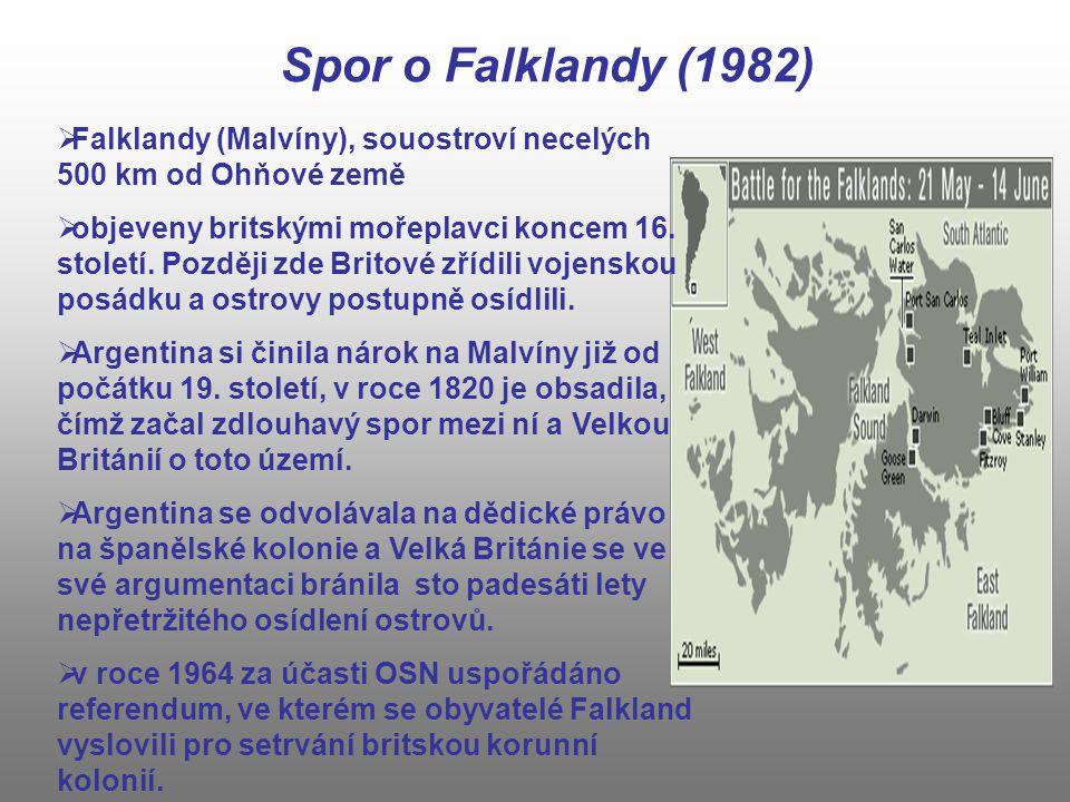 Spor o Falklandy (1982) Falklandy (Malvíny), souostroví necelých 500 km od Ohňové země.