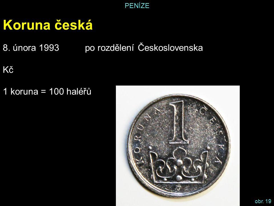 Koruna česká 8. února 1993 po rozdělení Československa Kč