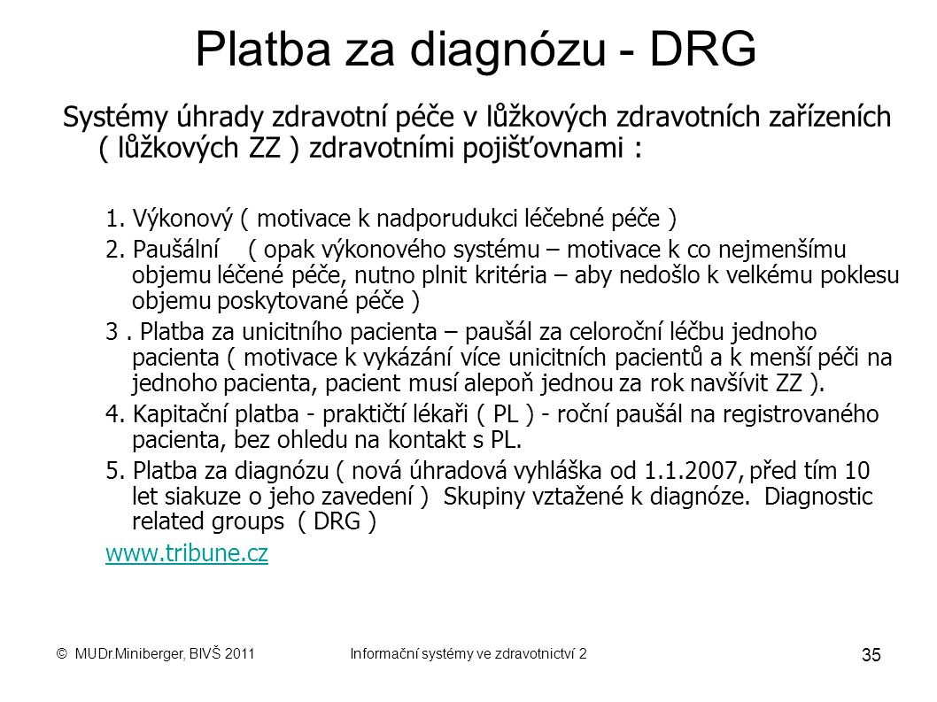 Platba za diagnózu - DRG