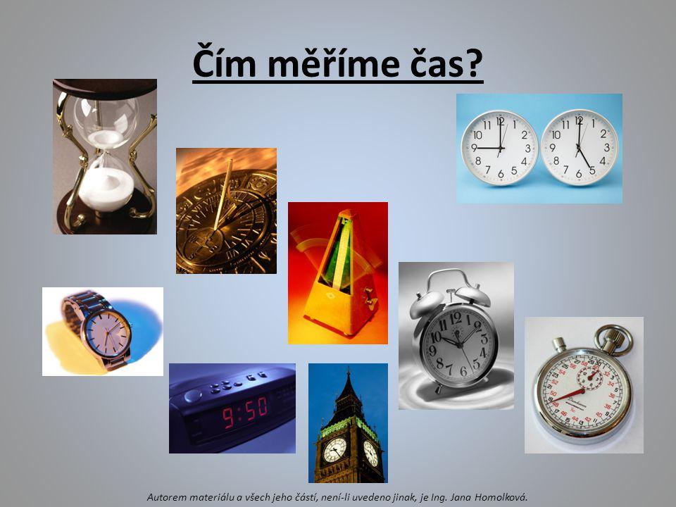 Čím měříme čas. Autorem materiálu a všech jeho částí, není-li uvedeno jinak, je Ing.