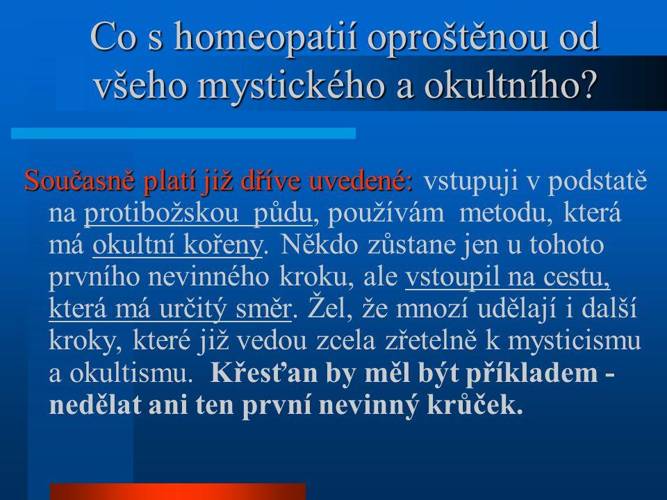 Co s homeopatií oproštěnou od všeho mystického a okultního