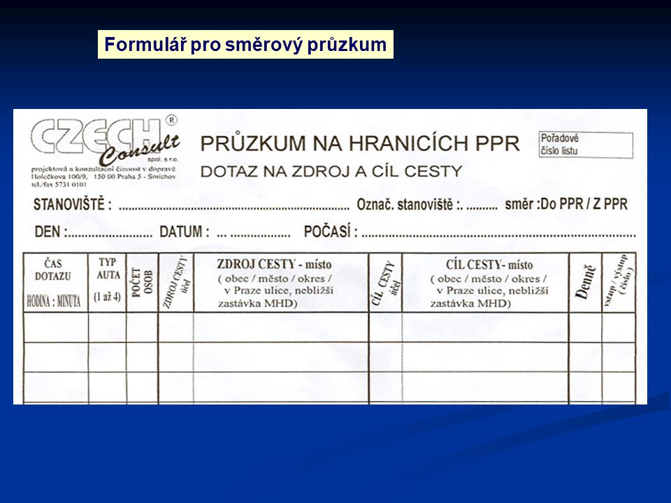 Formulář pro směrový průzkum