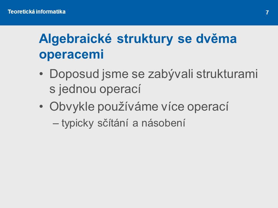 Algebraické struktury se dvěma operacemi