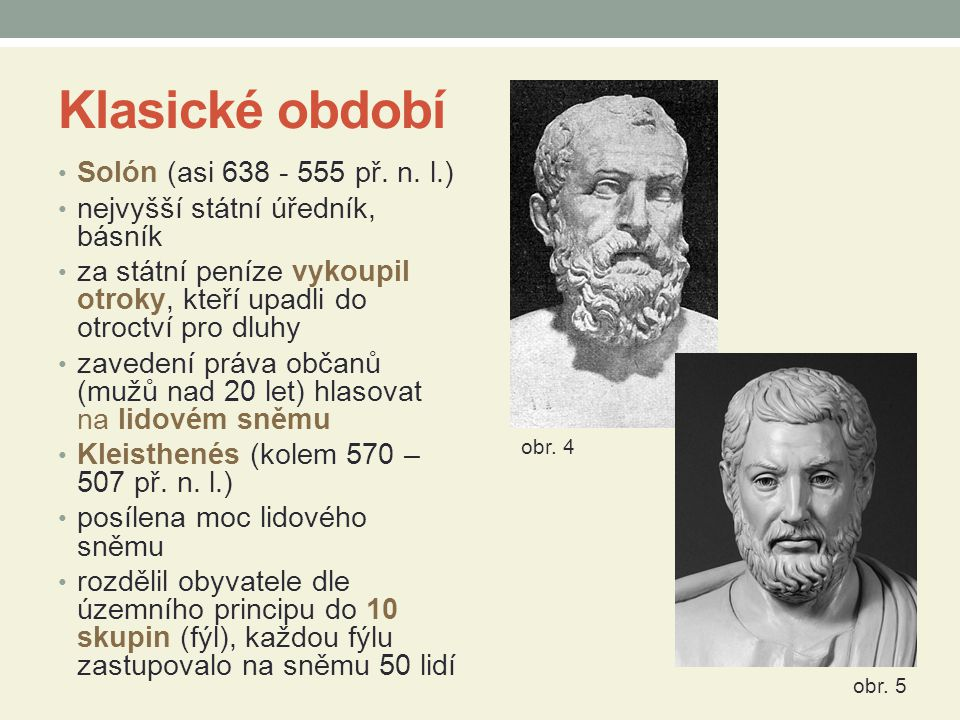 Klasické období Solón (asi 638 - 555 př. n. l.)