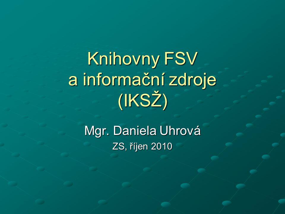 Knihovny FSV a informační zdroje (IKSŽ)