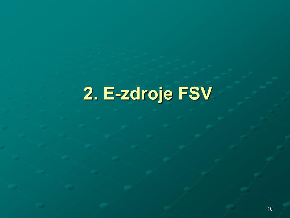 2. E-zdroje FSV
