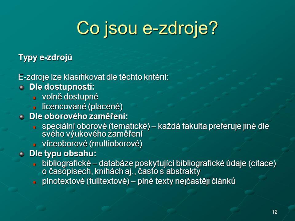 Co jsou e-zdroje Typy e-zdrojů