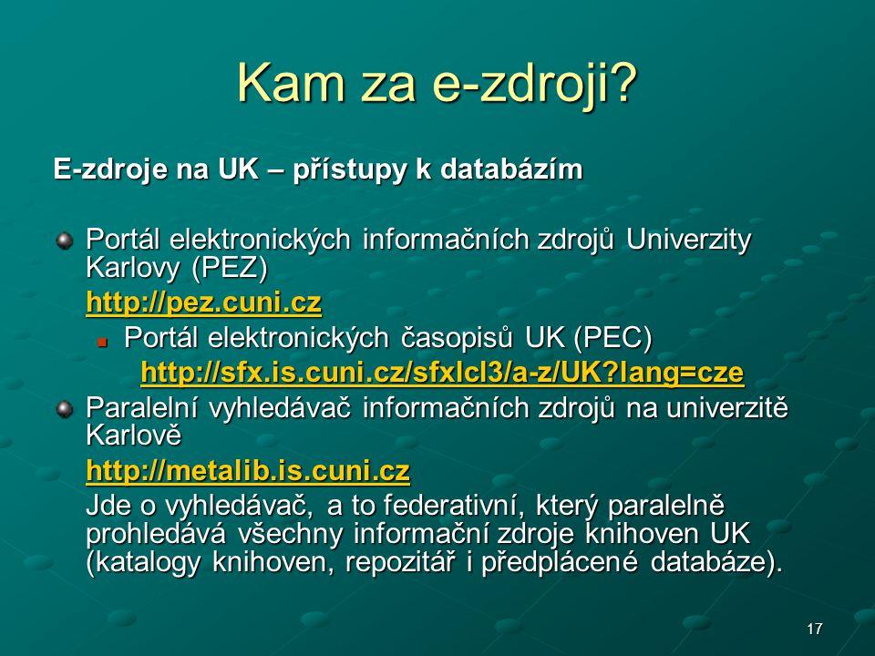Kam za e-zdroji E-zdroje na UK – přístupy k databázím