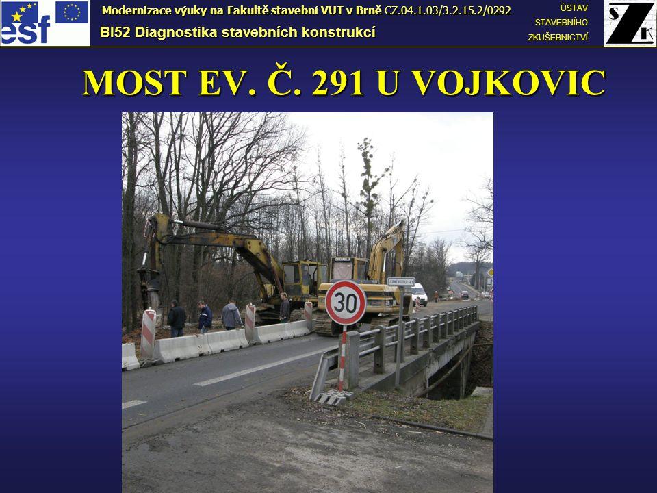 MOST EV. Č. 291 U VOJKOVIC BI52 Diagnostika stavebních konstrukcí