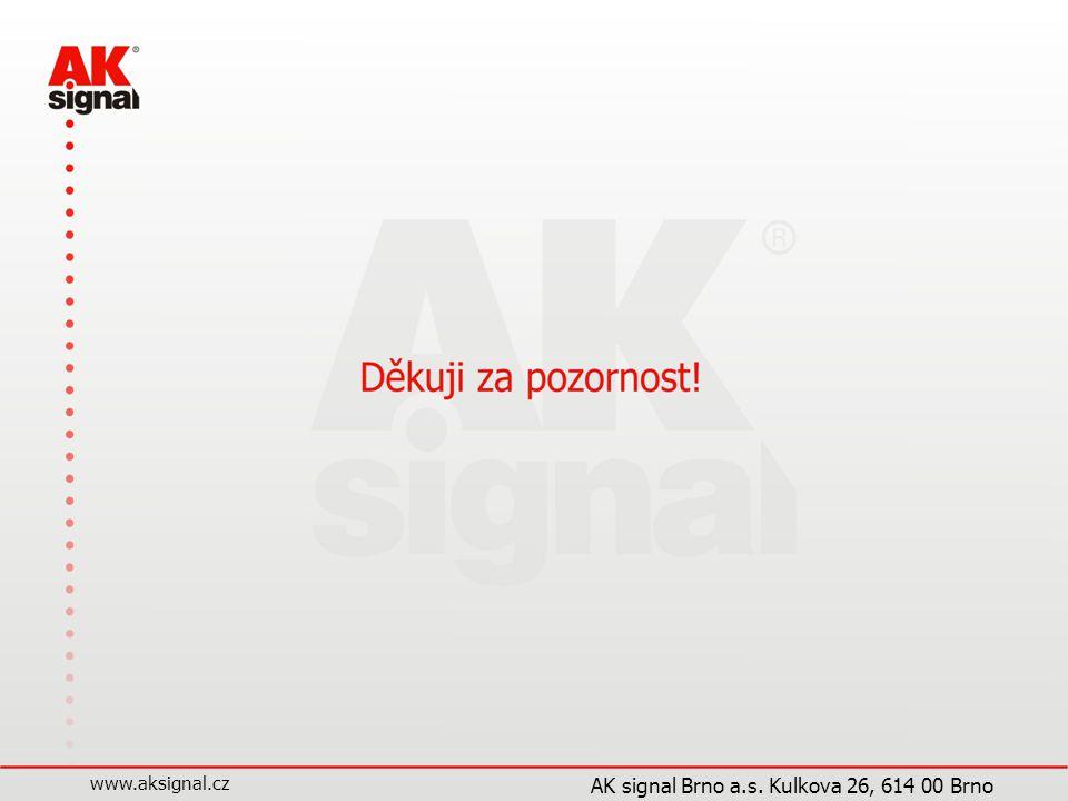www.aksignal.cz AK signal Brno a.s. Kulkova 26, 614 00 Brno
