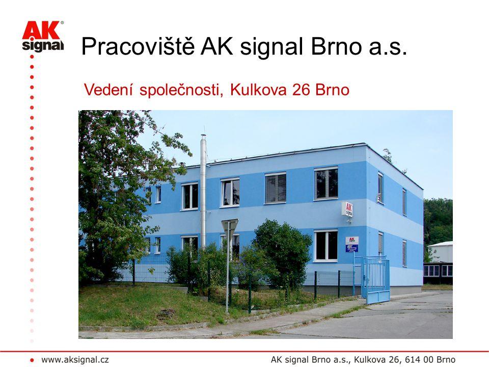 Pracoviště AK signal Brno a.s.