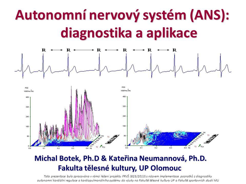 Autonomní nervový systém (ANS): diagnostika a aplikace