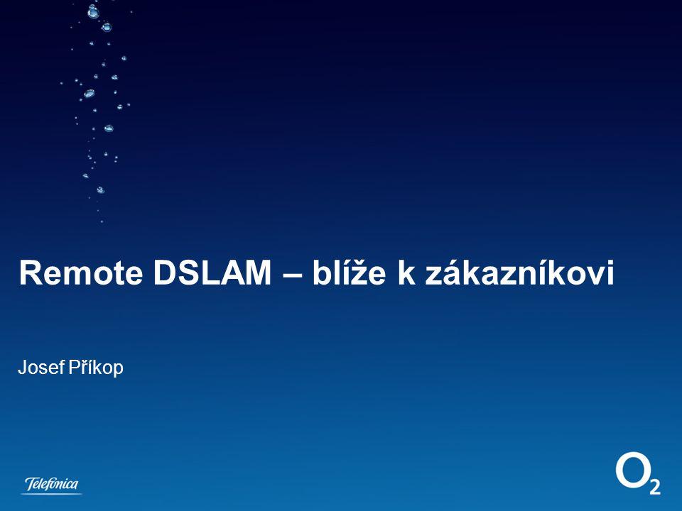 Remote DSLAM – blíže k zákazníkovi