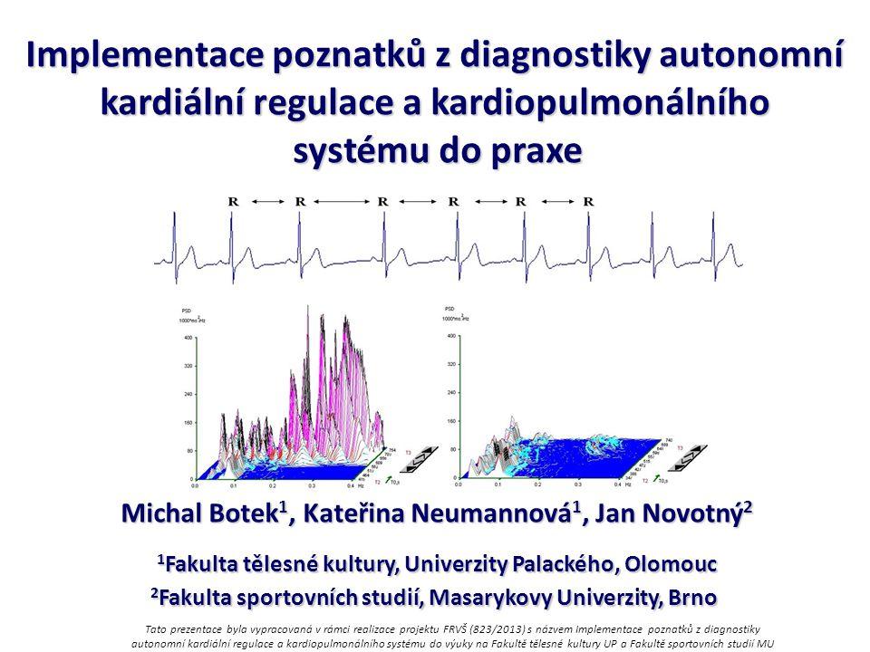 Implementace poznatků z diagnostiky autonomní