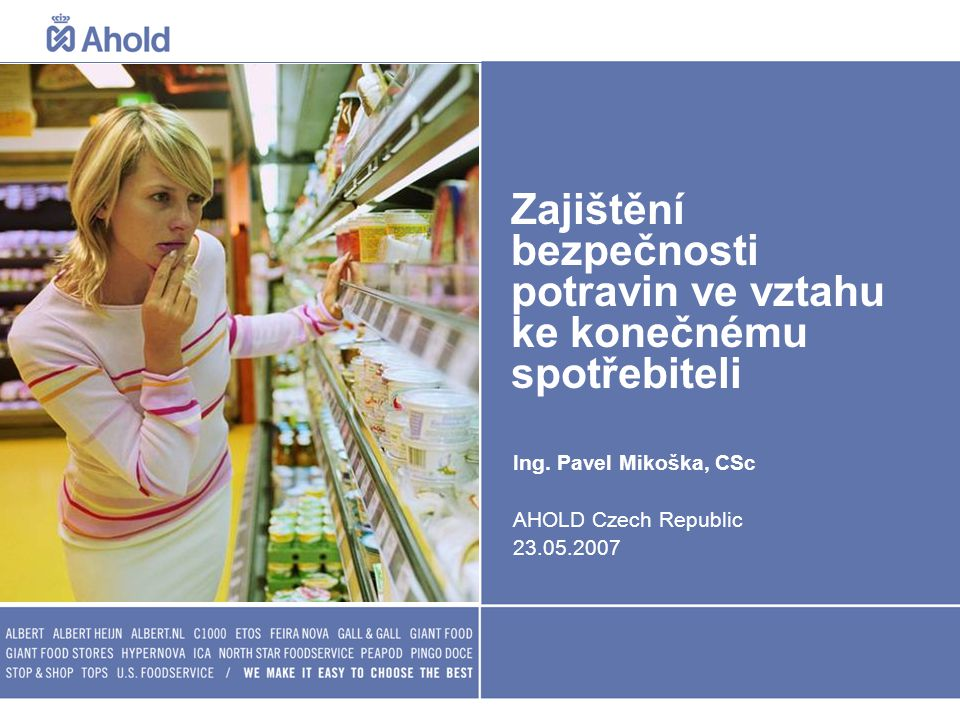 Zajištění bezpečnosti potravin ve vztahu ke konečnému spotřebiteli
