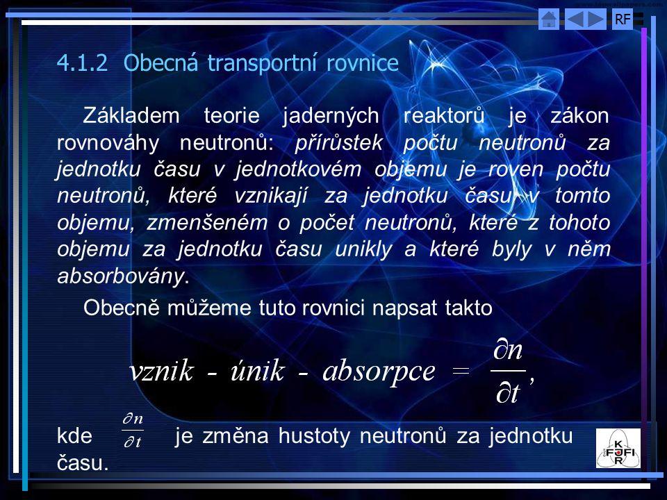 4.1.2 Obecná transportní rovnice