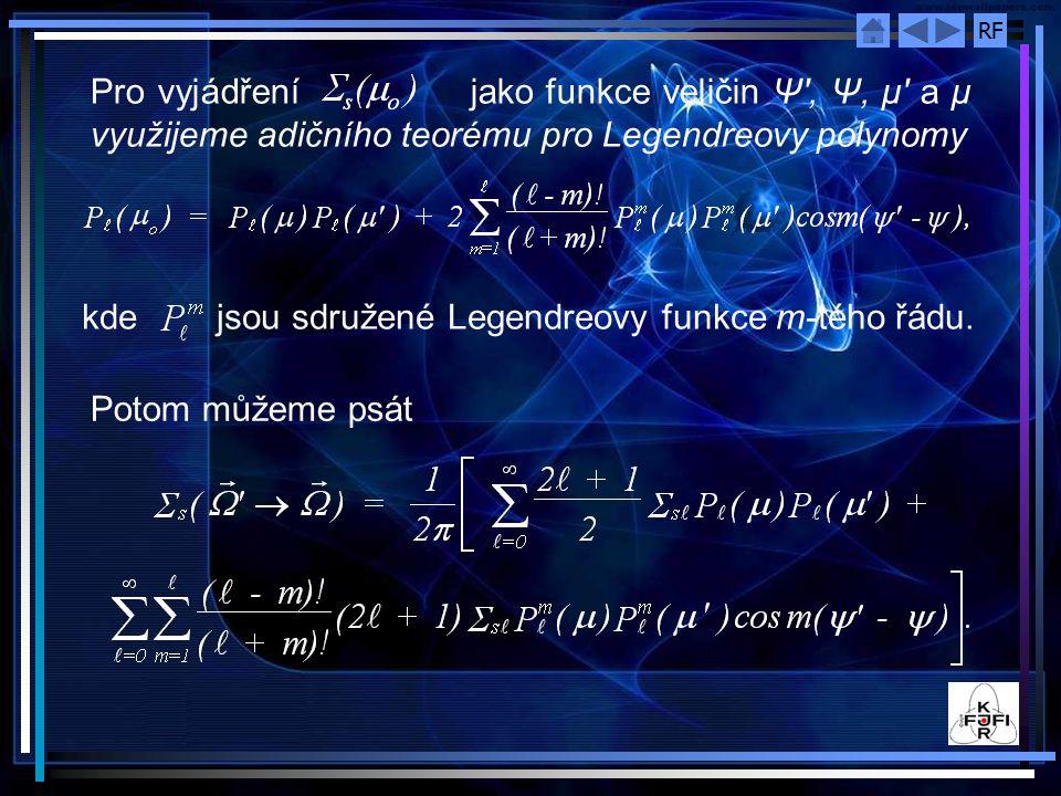 Pro vyjádření jako funkce veličin Ψ , Ψ, μ a μ využijeme adičního teorému pro Legendreovy polynomy
