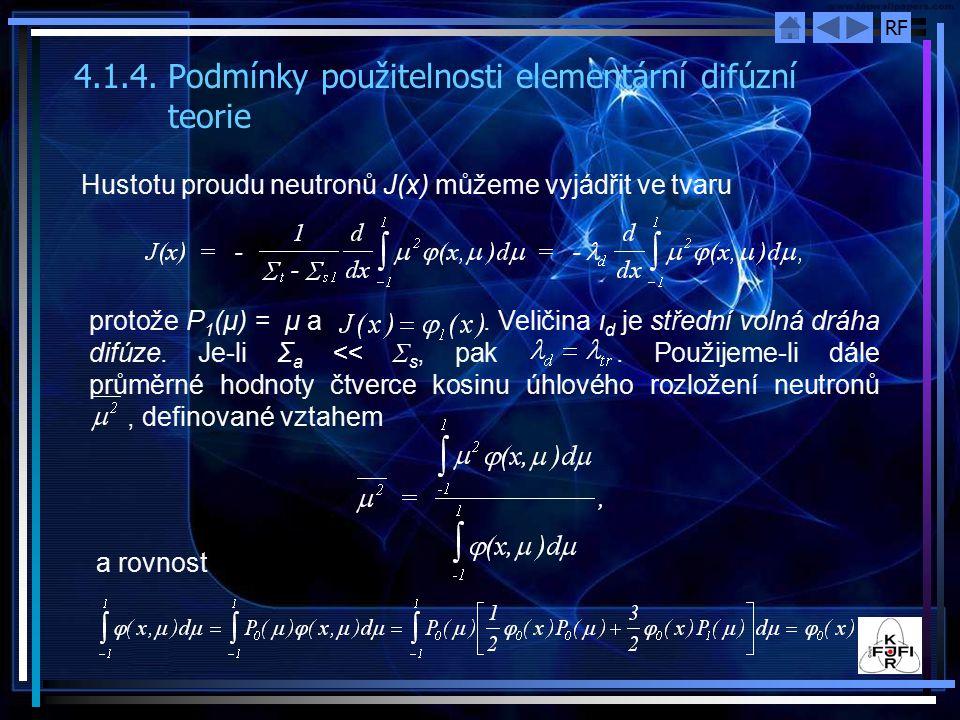 4.1.4. Podmínky použitelnosti elementární difúzní teorie