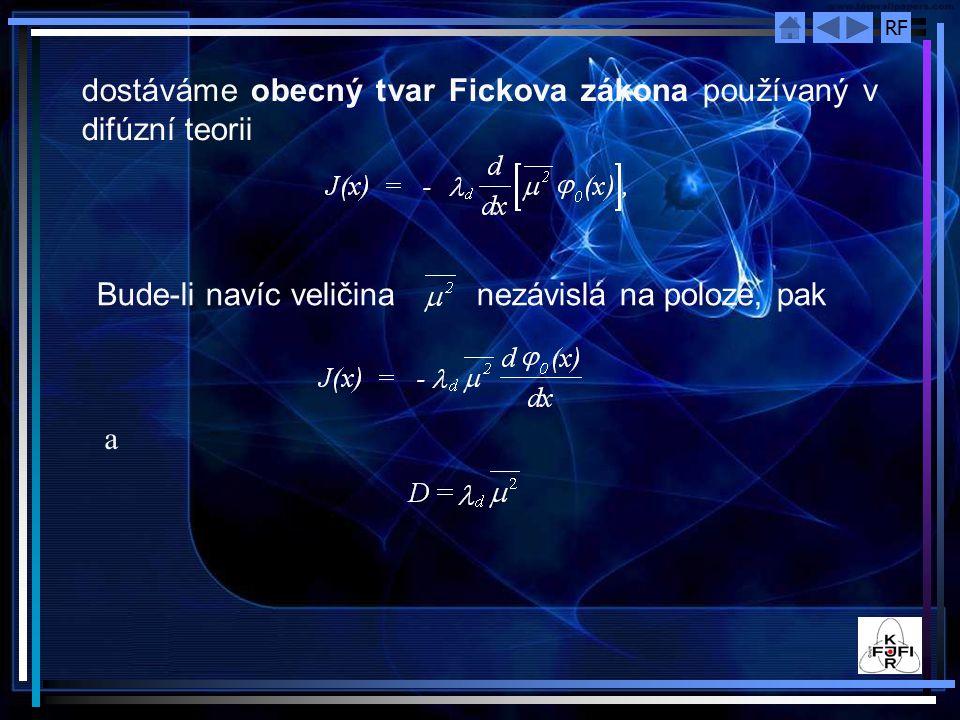 dostáváme obecný tvar Fickova zákona používaný v difúzní teorii