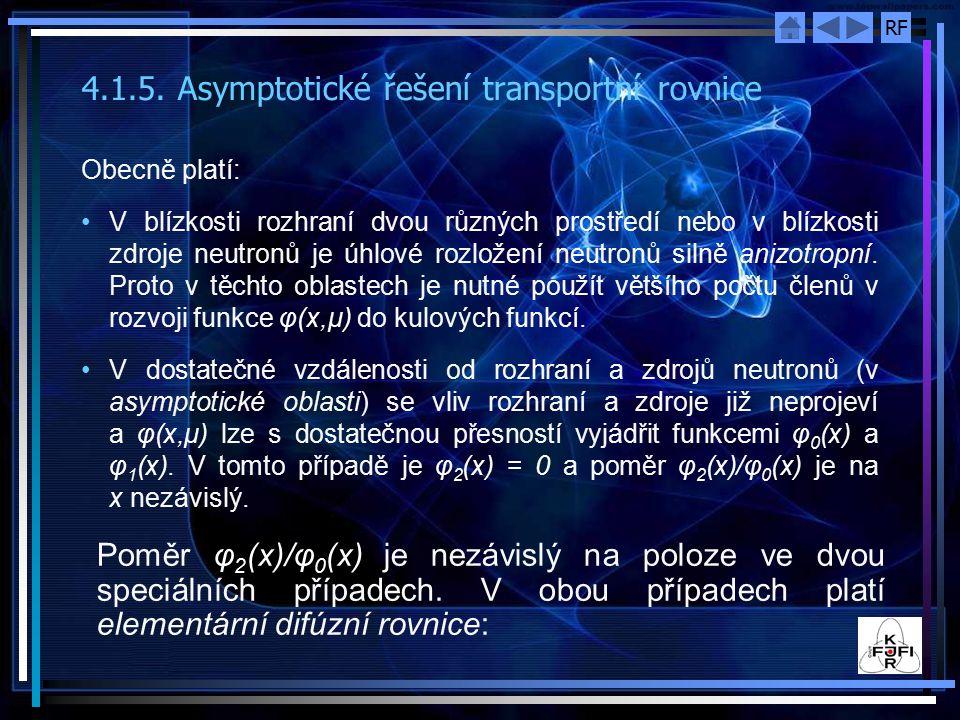 4.1.5. Asymptotické řešení transportní rovnice