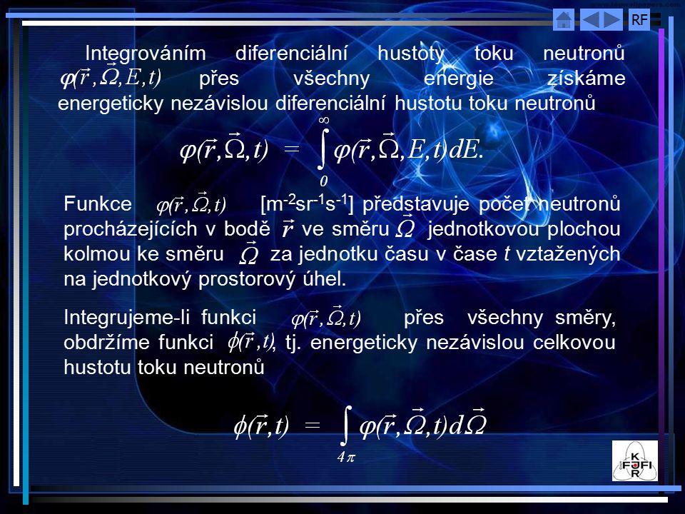 Integrováním diferenciální hustoty toku neutronů