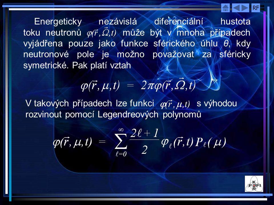 Energeticky nezávislá diferenciální hustota toku neutronů může být v mnoha případech vyjádřena pouze jako funkce sférického úhlu θ, kdy neutronové pole je možno považovat za sféricky symetrické. Pak platí vztah