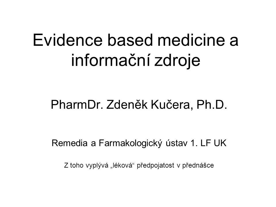 Evidence based medicine a informační zdroje