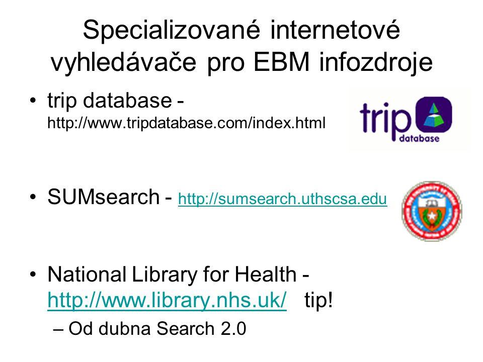 Specializované internetové vyhledávače pro EBM infozdroje