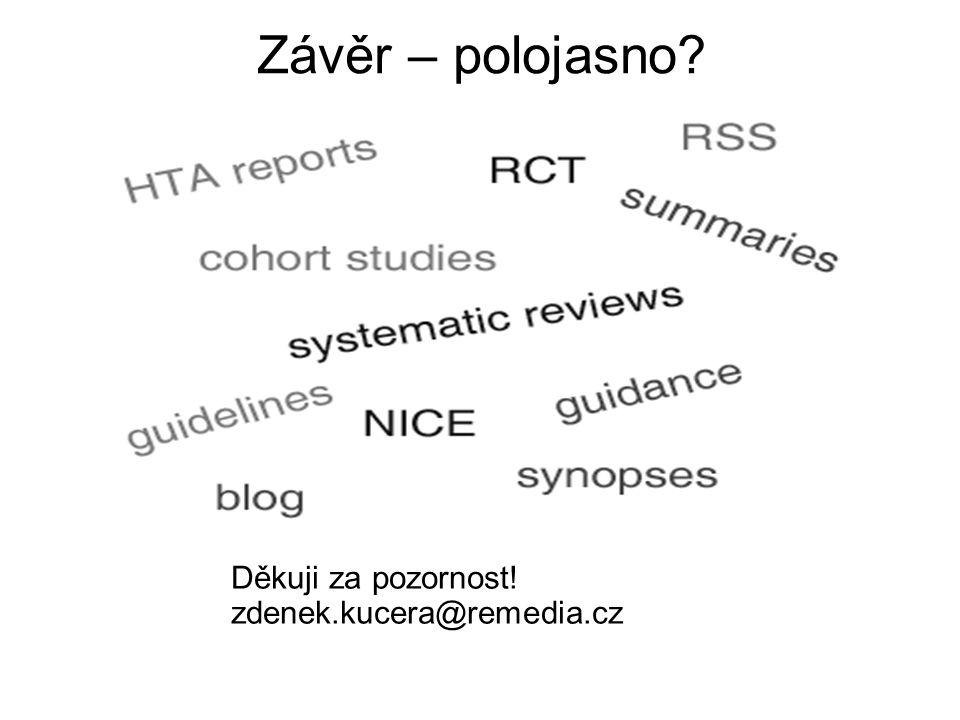 Závěr – polojasno Děkuji za pozornost! zdenek.kucera@remedia.cz