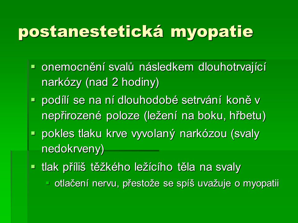 postanestetická myopatie