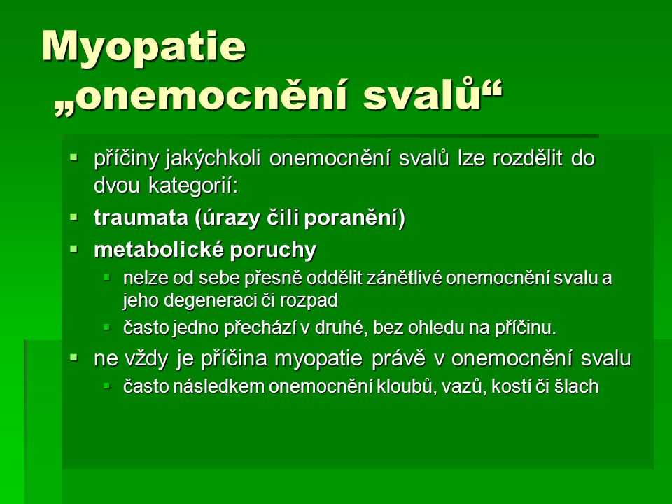 """Myopatie """"onemocnění svalů"""