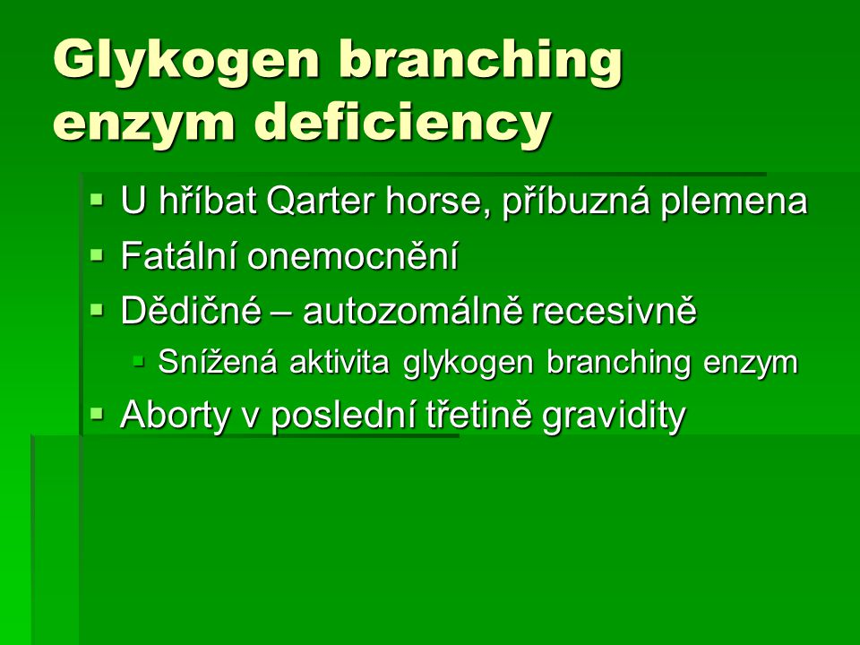 Glykogen branching enzym deficiency