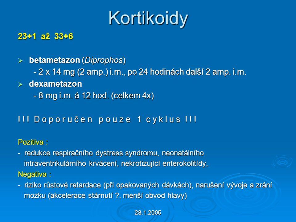 Kortikoidy 23+1 až 33+6 betametazon (Diprophos)