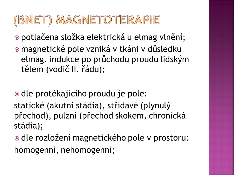 (BNET) Magnetoterapie