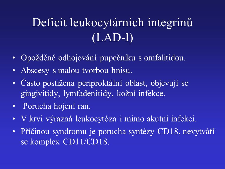 Deficit leukocytárních integrinů (LAD-I)