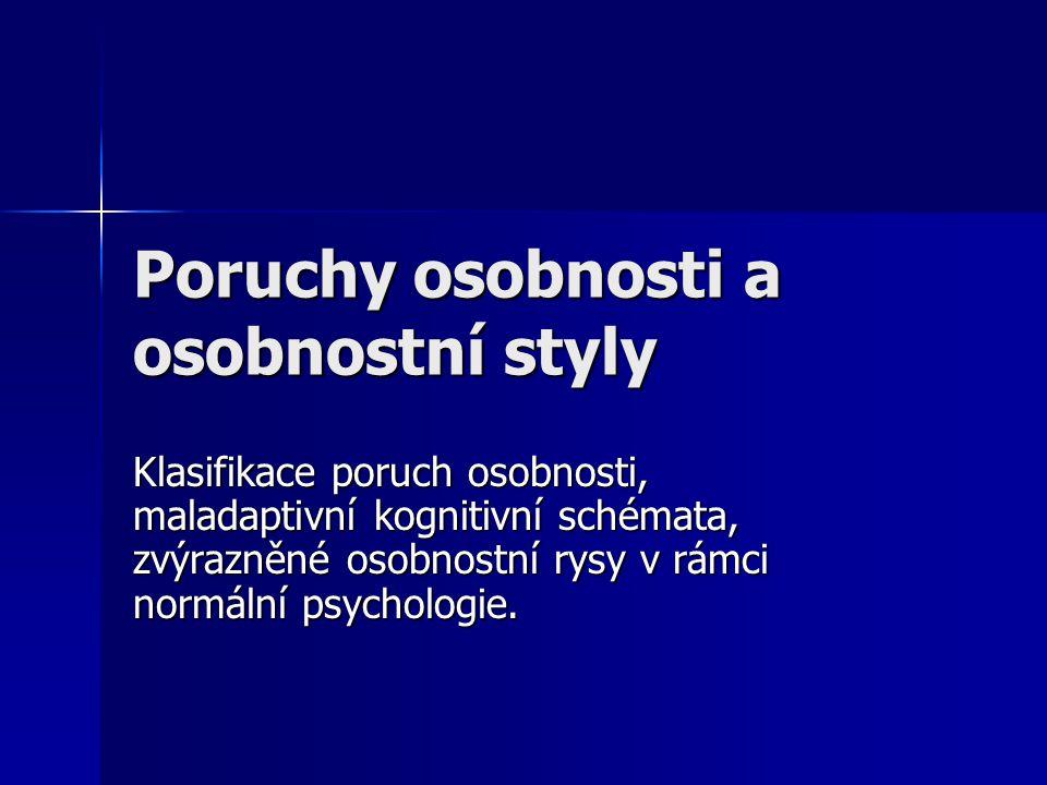Poruchy osobnosti a osobnostní styly