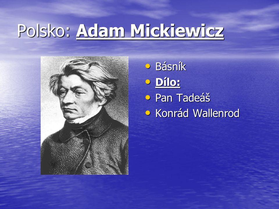 Polsko: Adam Mickiewicz