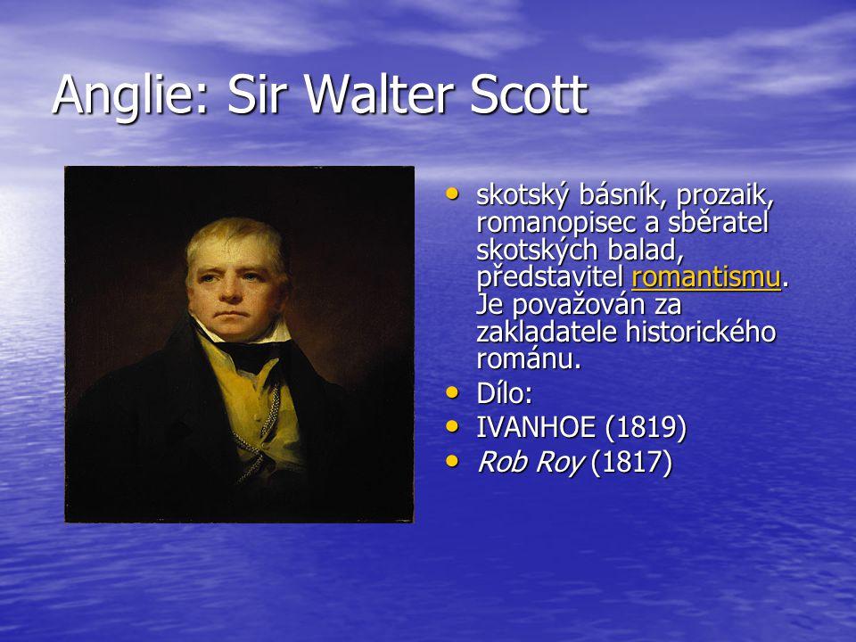 Anglie: Sir Walter Scott
