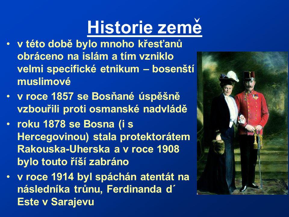 Historie zeme v této době bylo mnoho křesťanů obráceno na islám a tím vzniklo velmi specifické etnikum – bosenští muslimové.