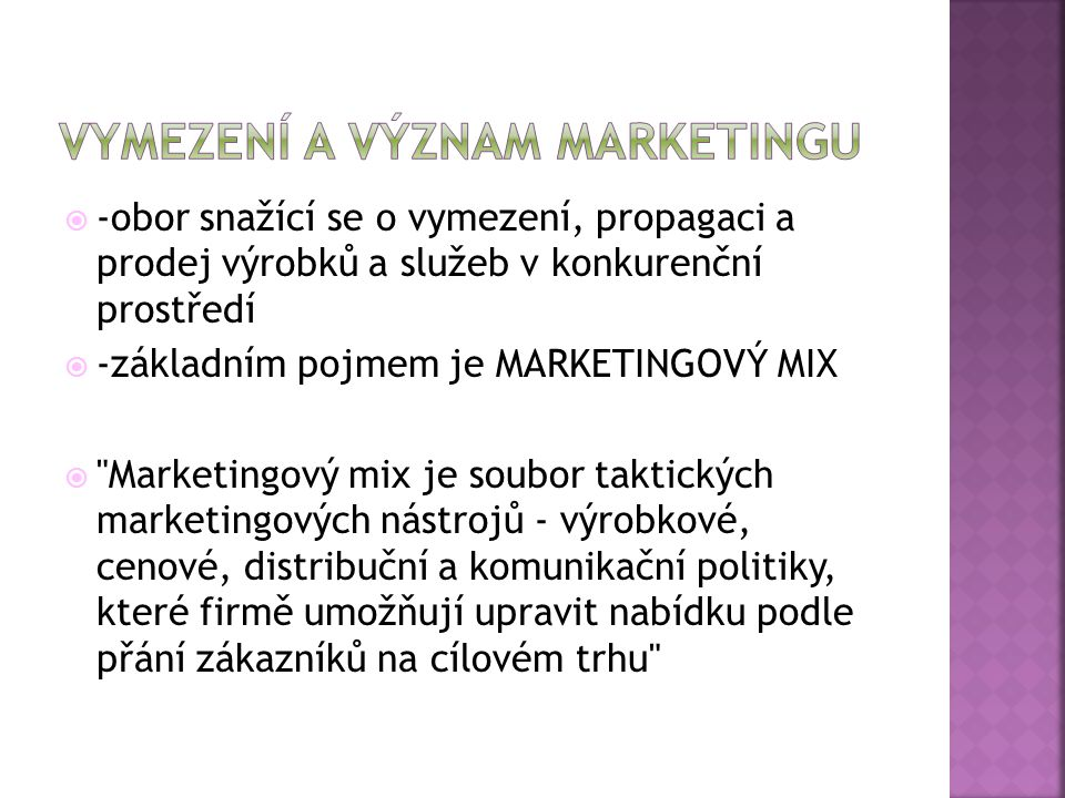 Vymezení a význam marketingu