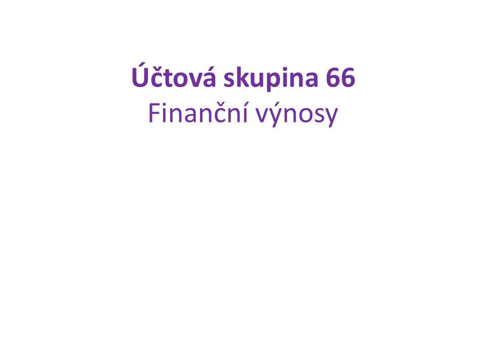 Účtová skupina 66 Finanční výnosy