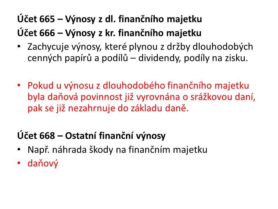 Účet 665 – Výnosy z dl. finančního majetku