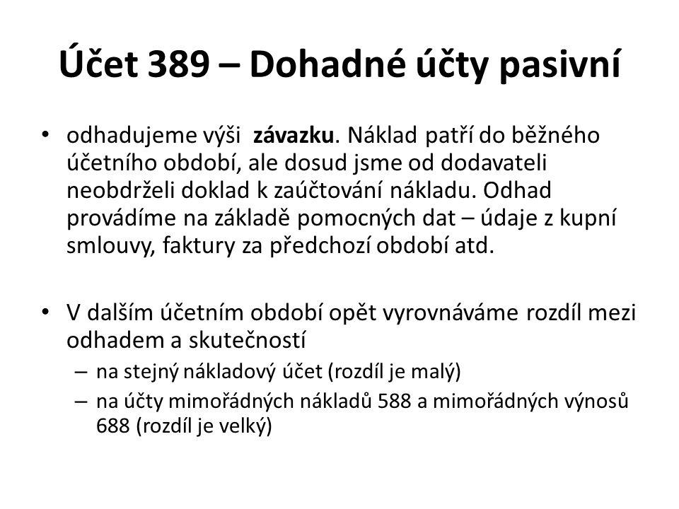 Účet 389 – Dohadné účty pasivní