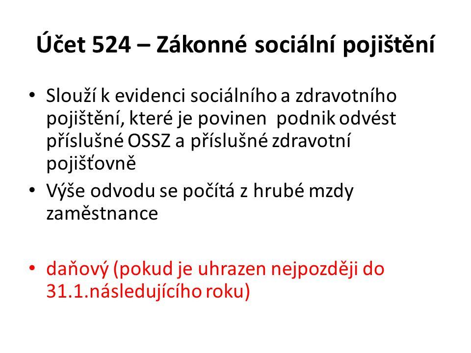 Účet 524 – Zákonné sociální pojištění