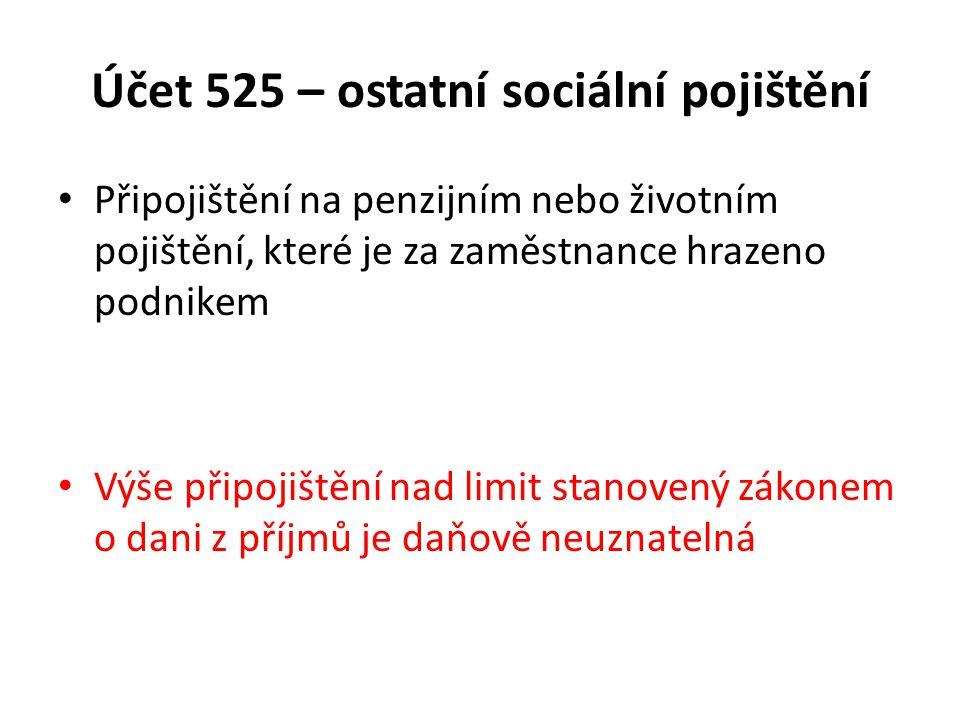 Účet 525 – ostatní sociální pojištění