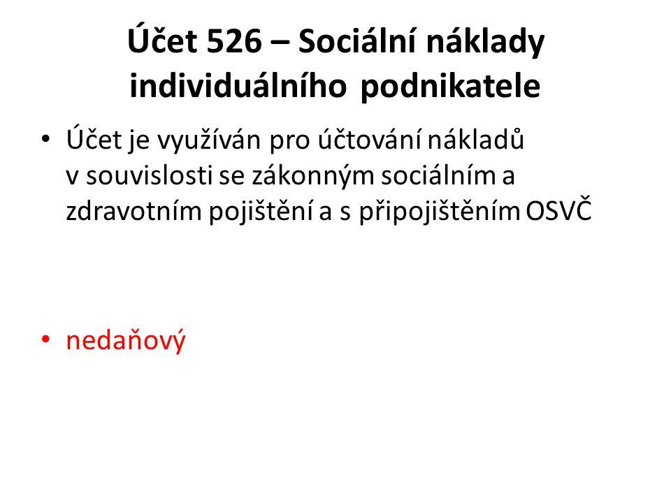 Účet 526 – Sociální náklady individuálního podnikatele