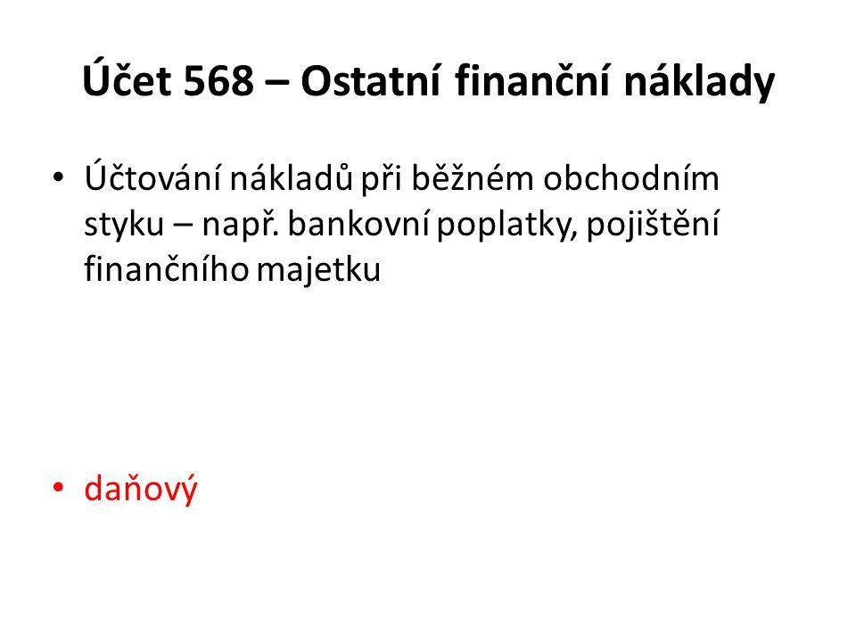 Účet 568 – Ostatní finanční náklady