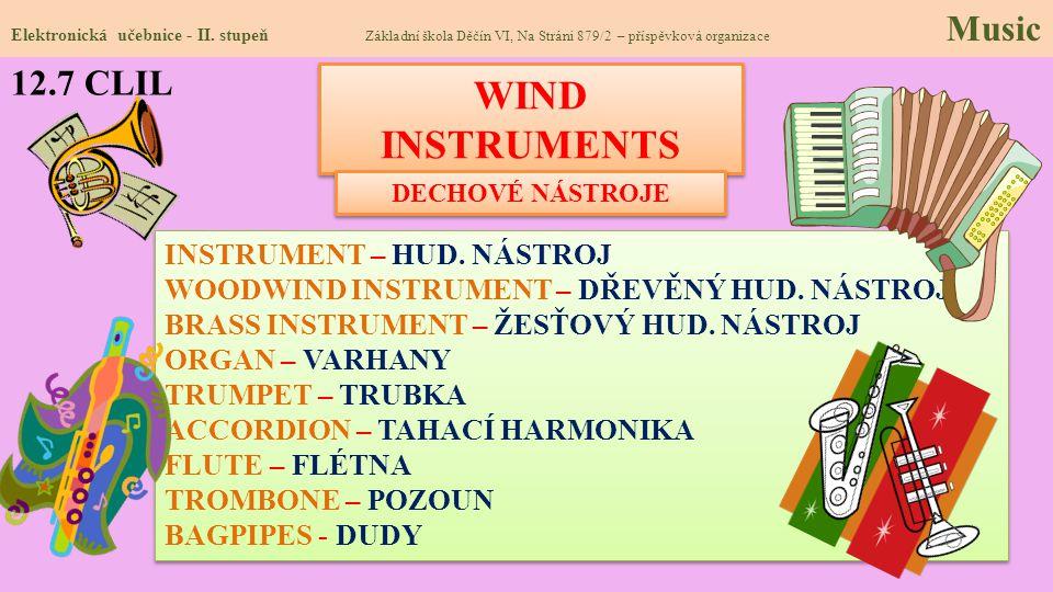 WIND INSTRUMENTS 12.7 CLIL INSTRUMENT – HUD. NÁSTROJ
