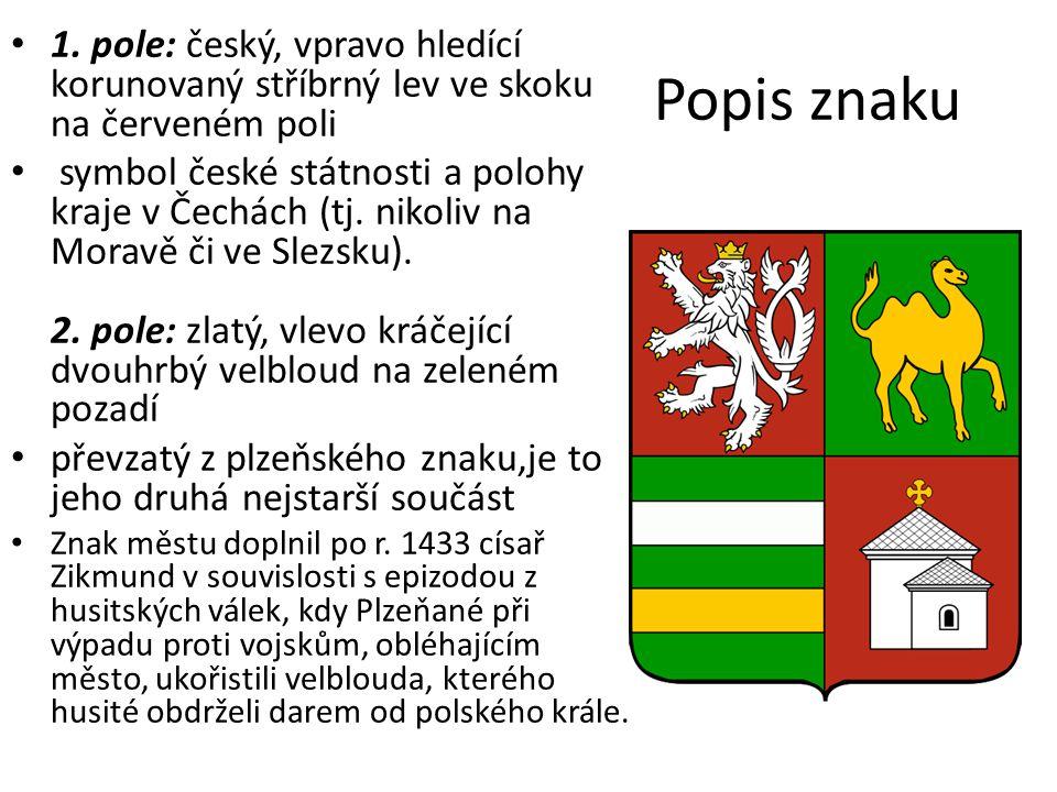 1. pole: český, vpravo hledící korunovaný stříbrný lev ve skoku na červeném poli
