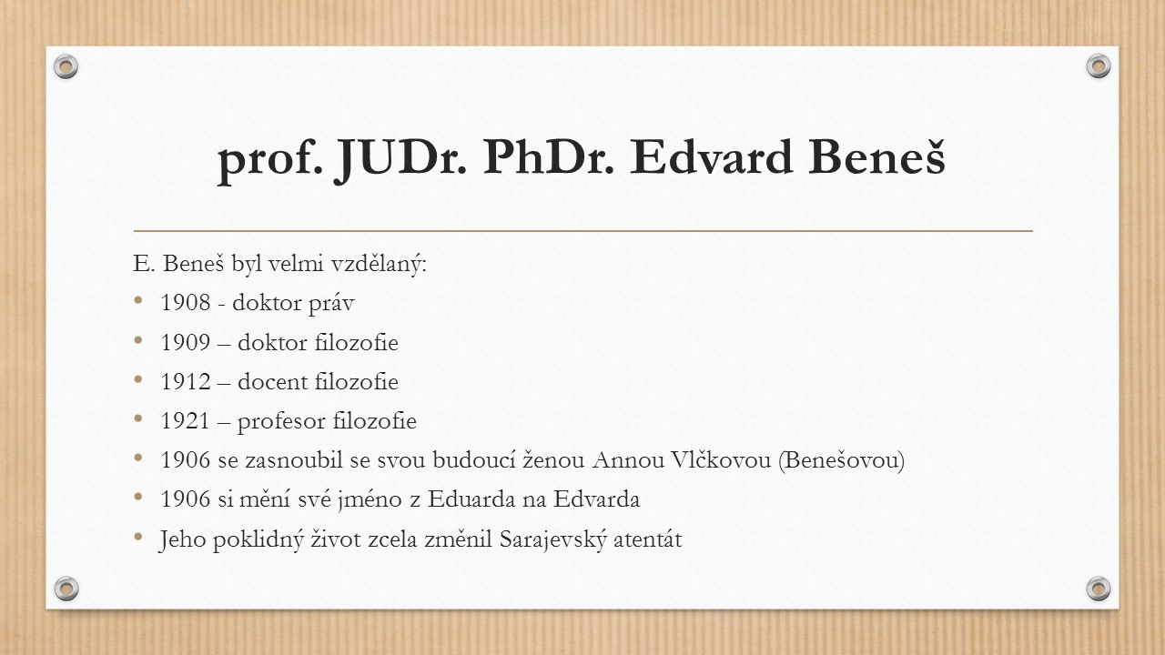 prof. JUDr. PhDr. Edvard Beneš